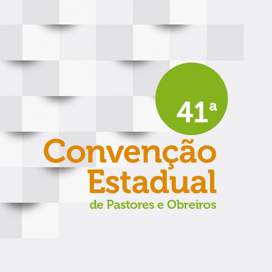 Convenção Estadual de Pastores e Obreiros